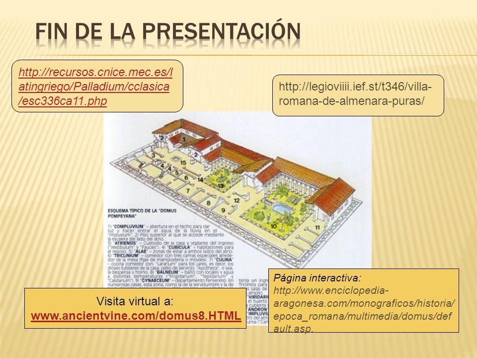 Fin de la presentación http://recursos.cnice.mec.es/latingriego/Palladium/cclasica/esc336ca11.php.