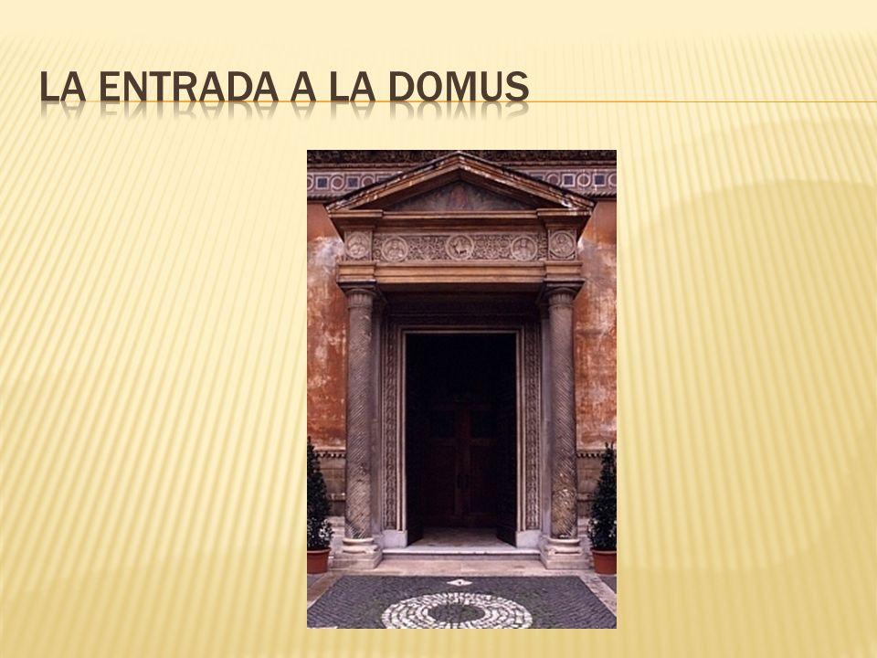 La entrada a la domus