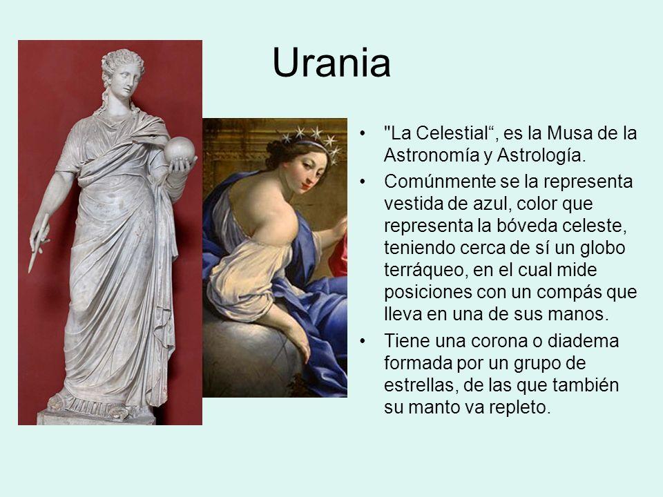 Urania La Celestial , es la Musa de la Astronomía y Astrología.