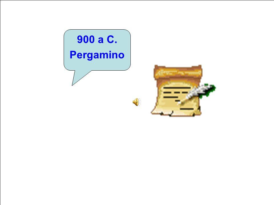 900 a C. Pergamino