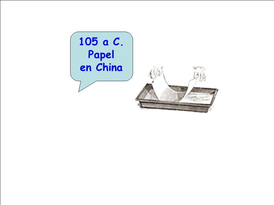 105 a C. Papel en China