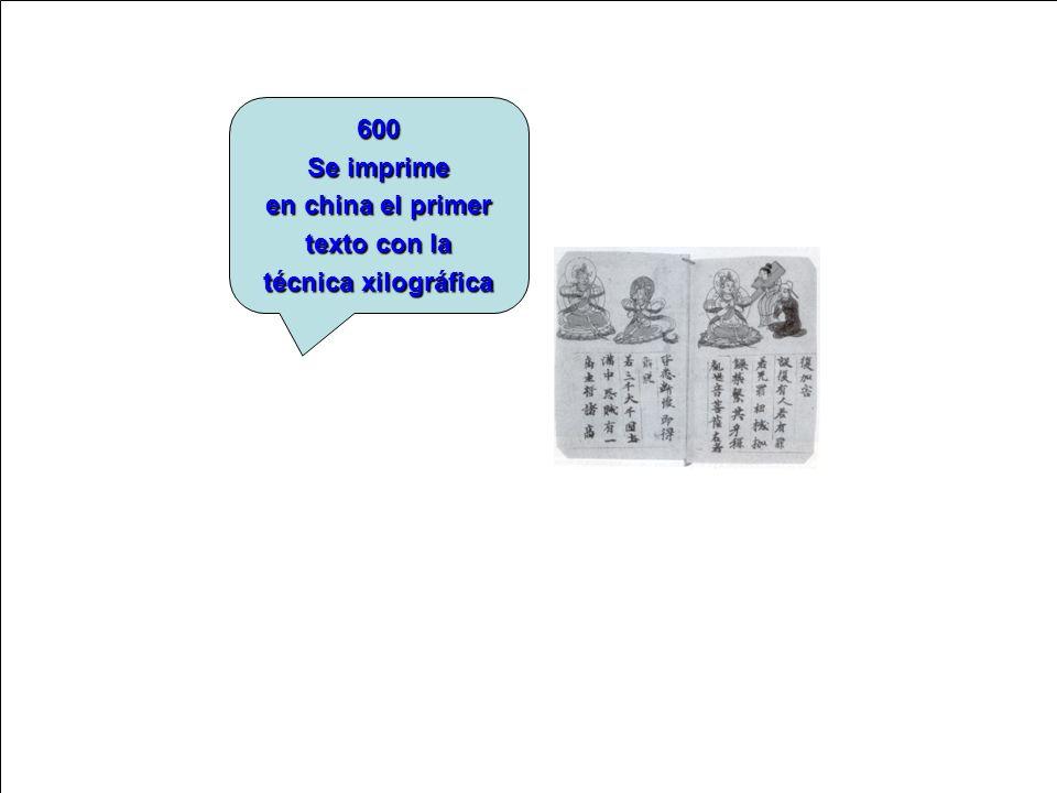 600 Se imprime en china el primer texto con la técnica xilográfica