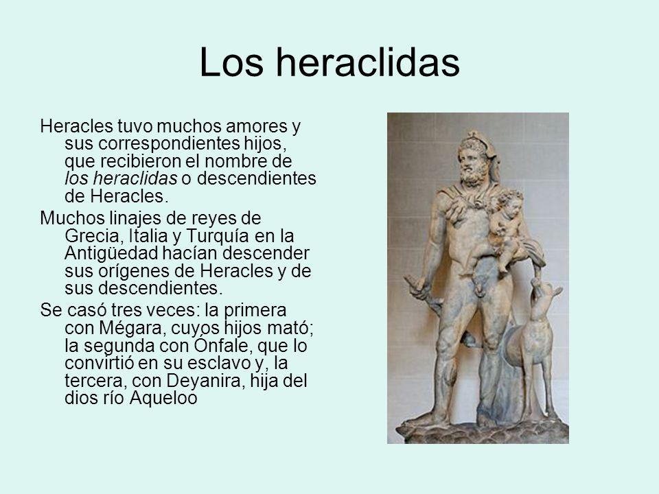 Los heraclidas Heracles tuvo muchos amores y sus correspondientes hijos, que recibieron el nombre de los heraclidas o descendientes de Heracles.