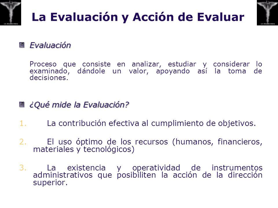 La Evaluación y Acción de Evaluar