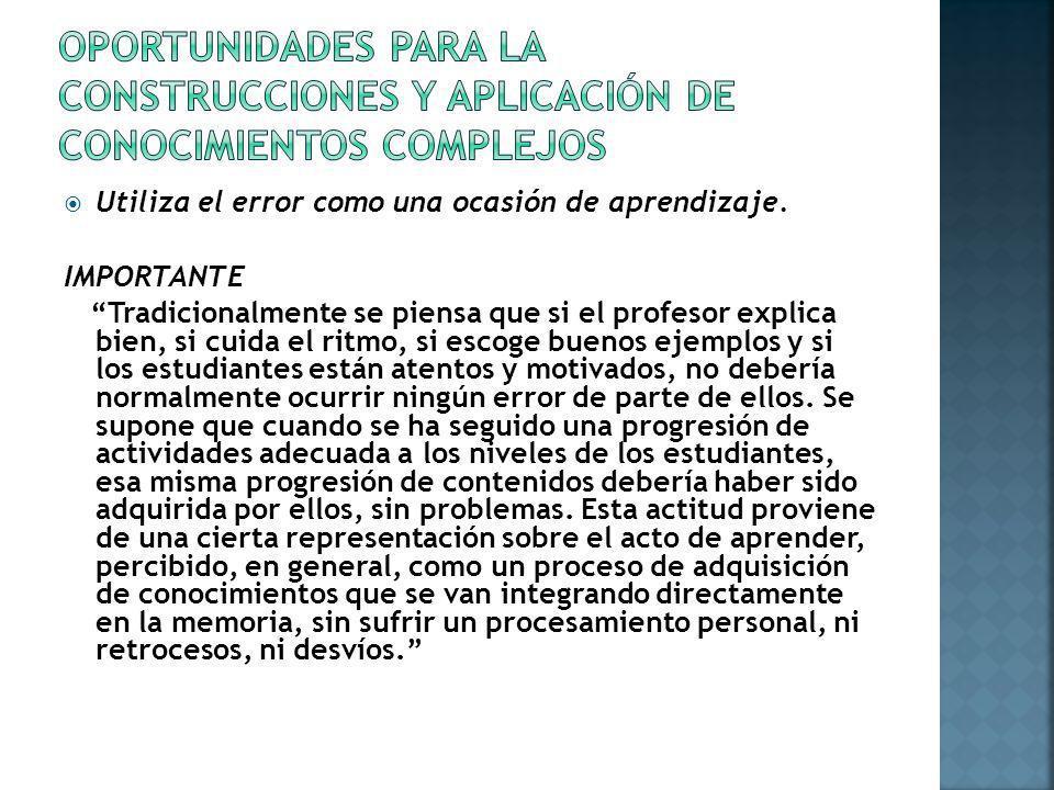OPORTUNIDADES PARA LA CONSTRUCCIONES Y APLICACIÓN DE CONOCIMIENTOS COMPLEJOS