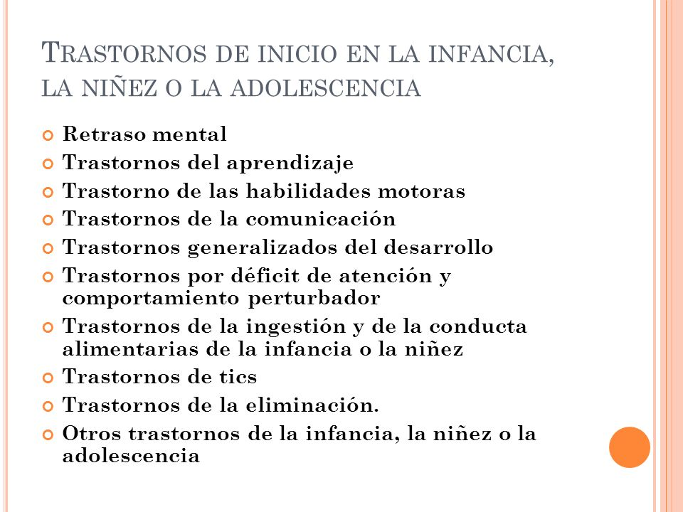 Trastornos de inicio en la infancia, la niñez o la adolescencia