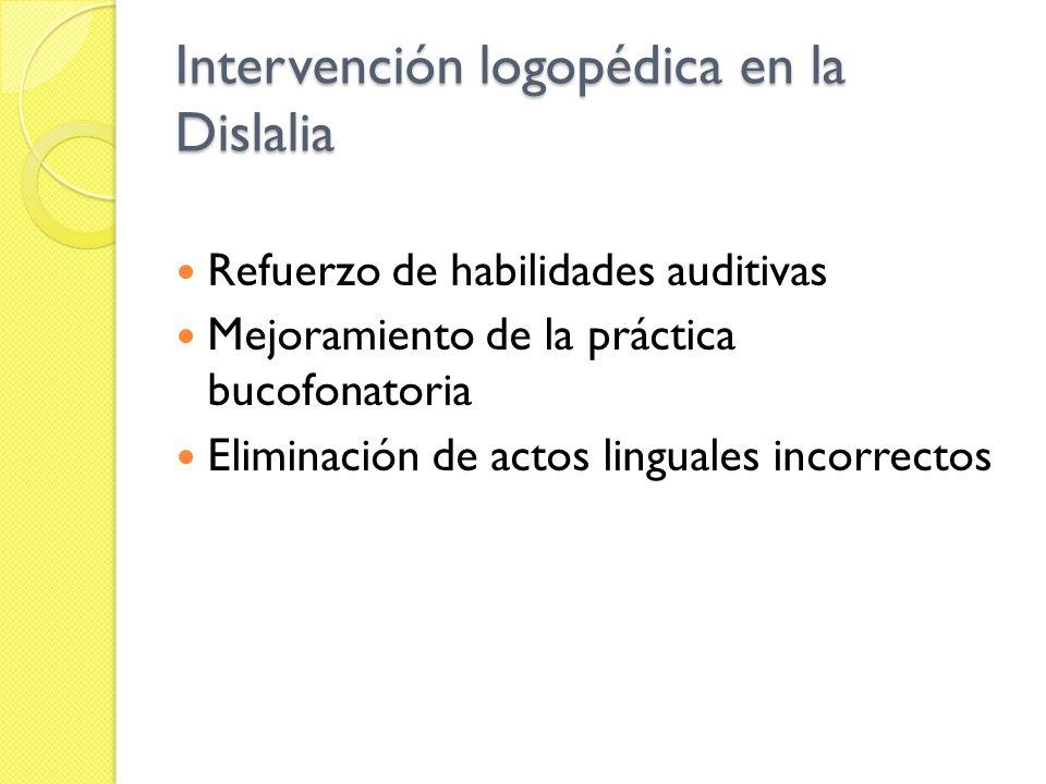 Intervención logopédica en la Dislalia