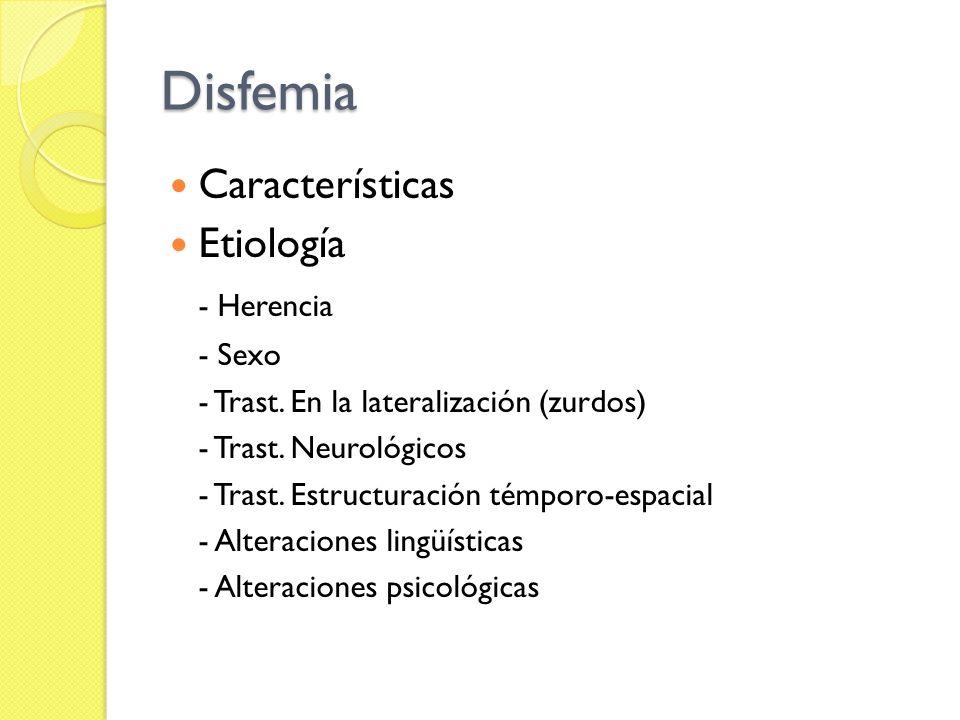 Disfemia Características Etiología - Herencia - Sexo