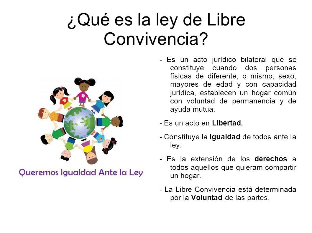 ¿Qué es la ley de Libre Convivencia