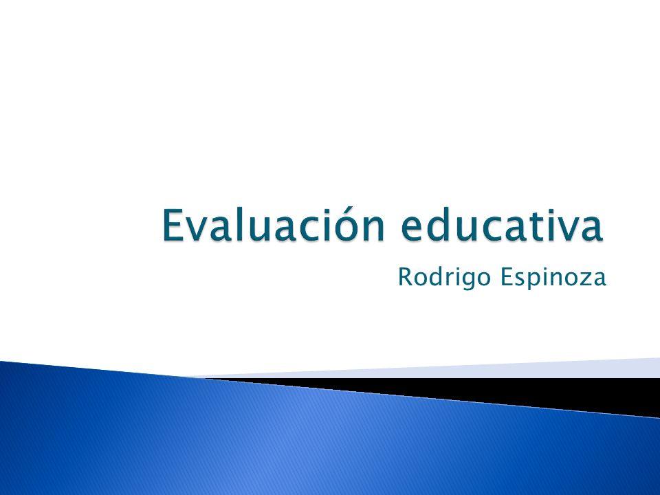 Evaluación educativa Rodrigo Espinoza