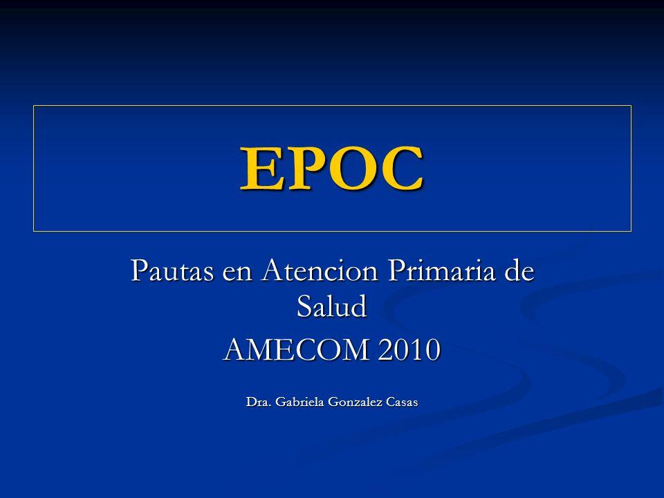 EPOC Pautas en Atencion Primaria de Salud AMECOM 2010