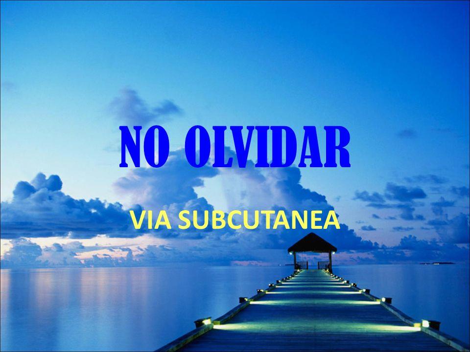 NO OLVIDAR VIA SUBCUTANEA