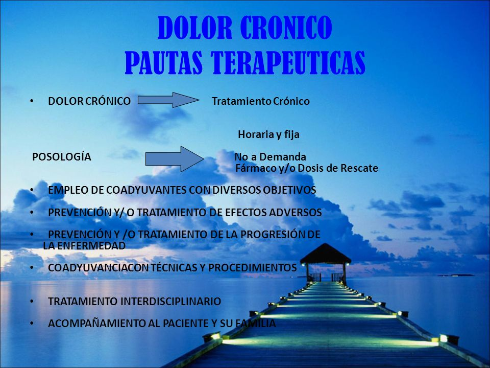 DOLOR CRONICO PAUTAS TERAPEUTICAS