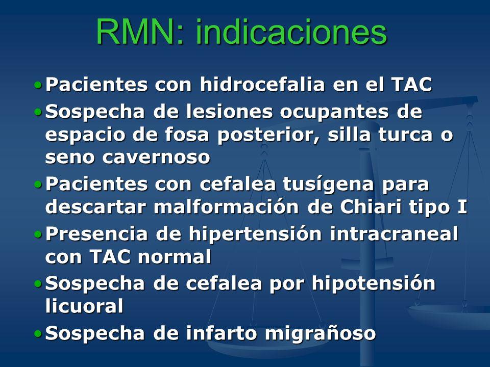 RMN: indicaciones Pacientes con hidrocefalia en el TAC