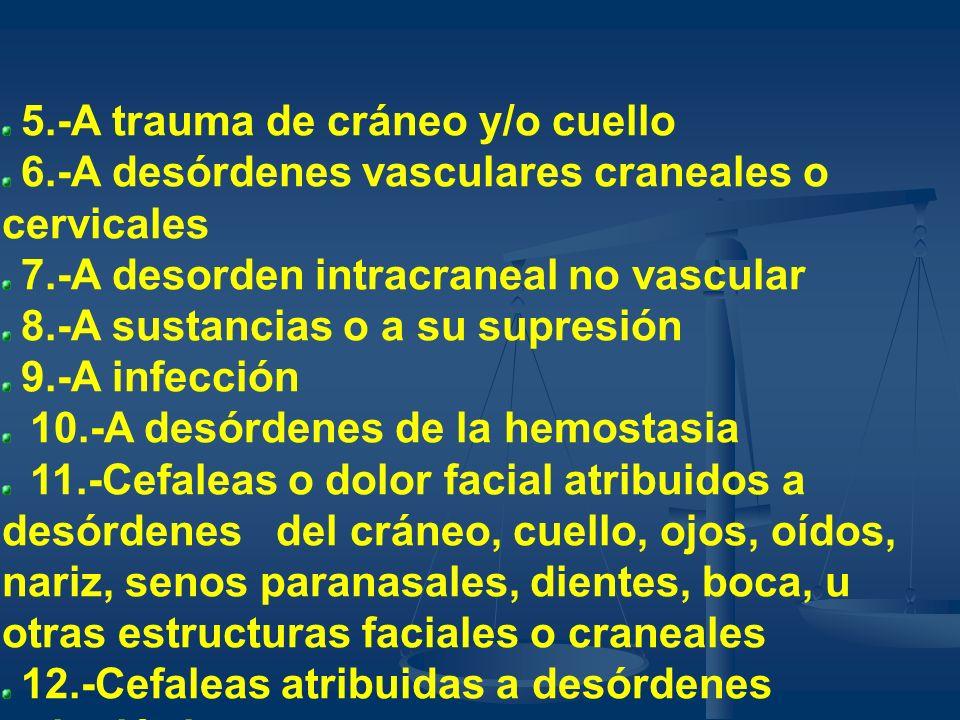 �5.-A trauma de cráneo y/o cuello