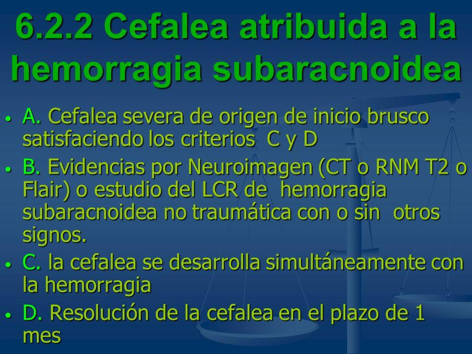 6.2.2 Cefalea atribuida a la hemorragia subaracnoidea
