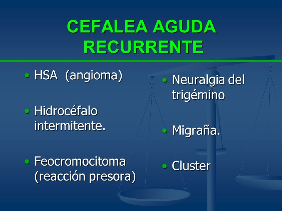 CEFALEA AGUDA RECURRENTE