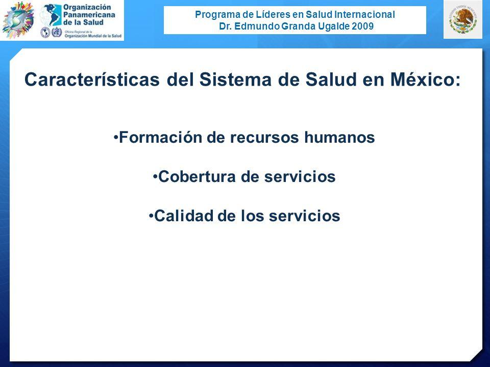 Características del Sistema de Salud en México: