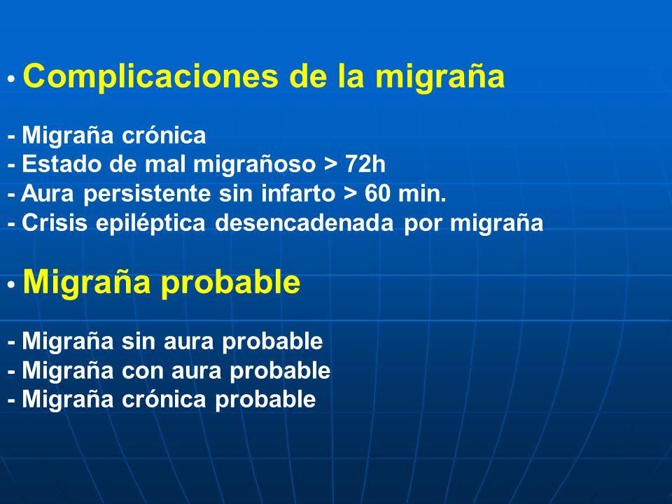 • Complicaciones de la migraña