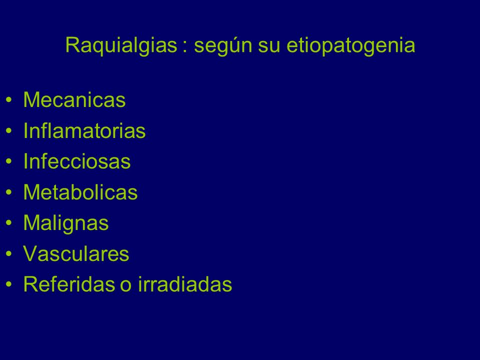 Raquialgias : según su etiopatogenia