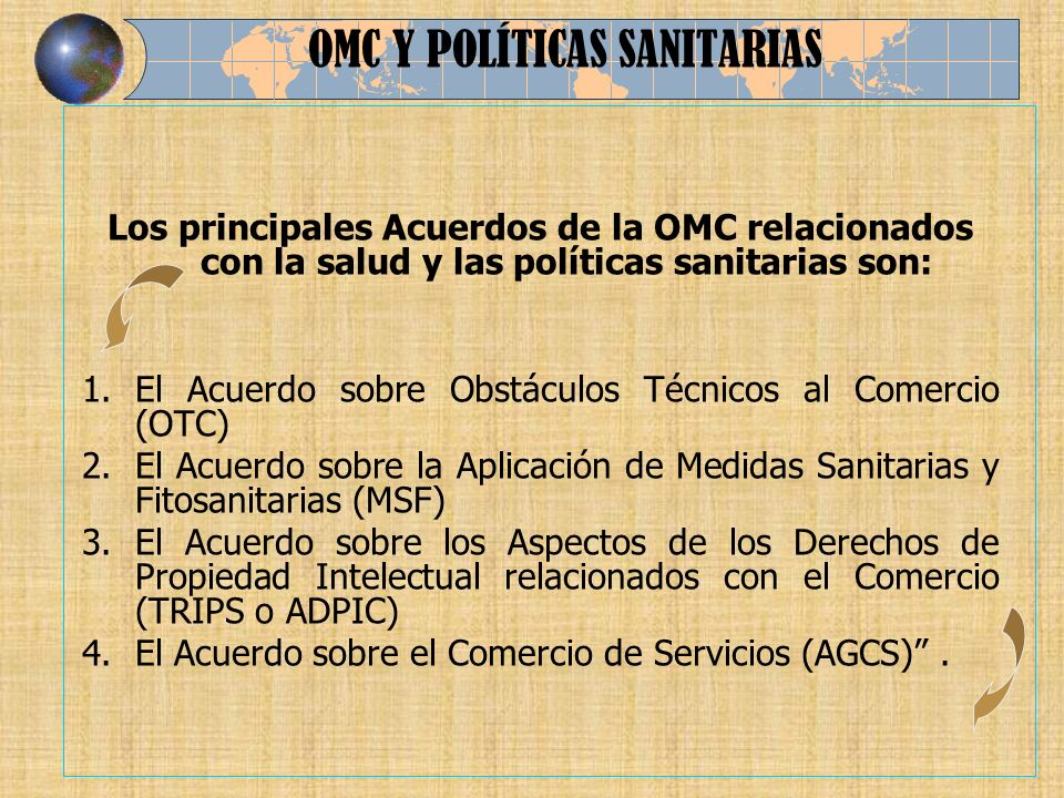 OMC Y POLÍTICAS SANITARIAS