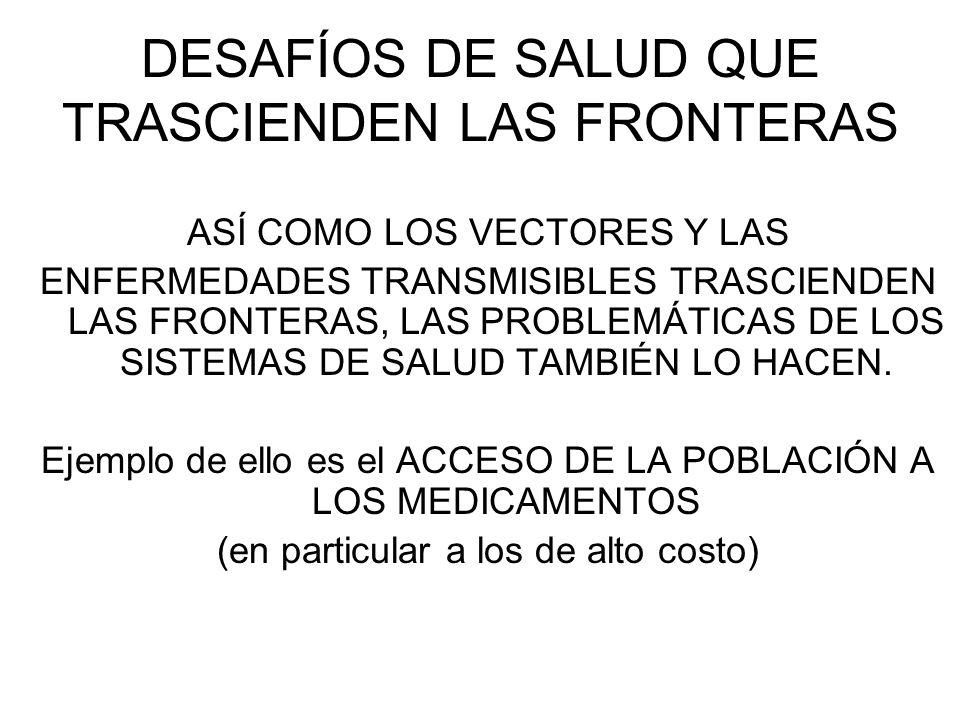 DESAFÍOS DE SALUD QUE TRASCIENDEN LAS FRONTERAS