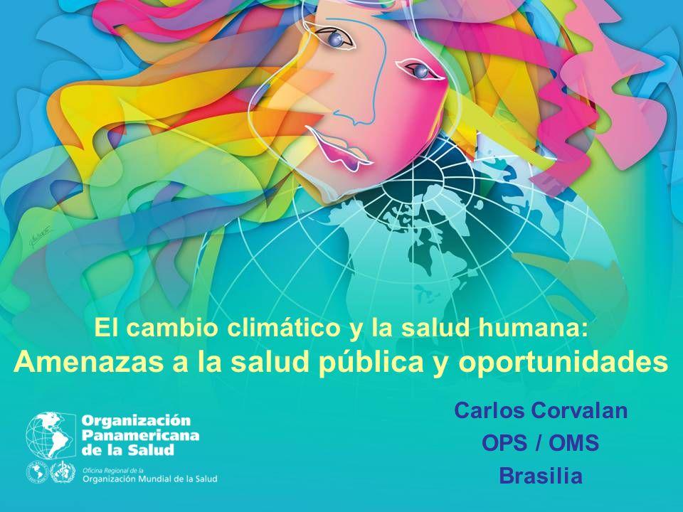 El cambio climático y la salud humana: