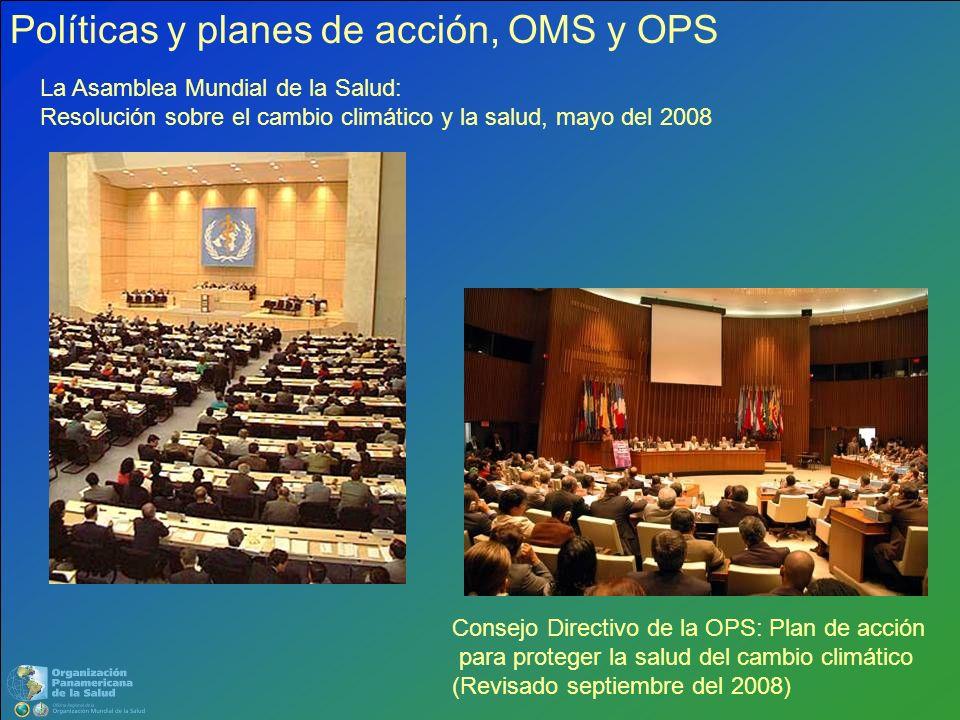 Políticas y planes de acción, OMS y OPS