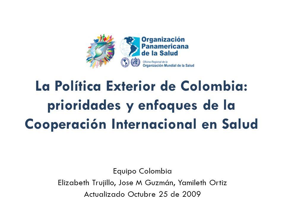 La Política Exterior de Colombia: prioridades y enfoques de la Cooperación Internacional en Salud