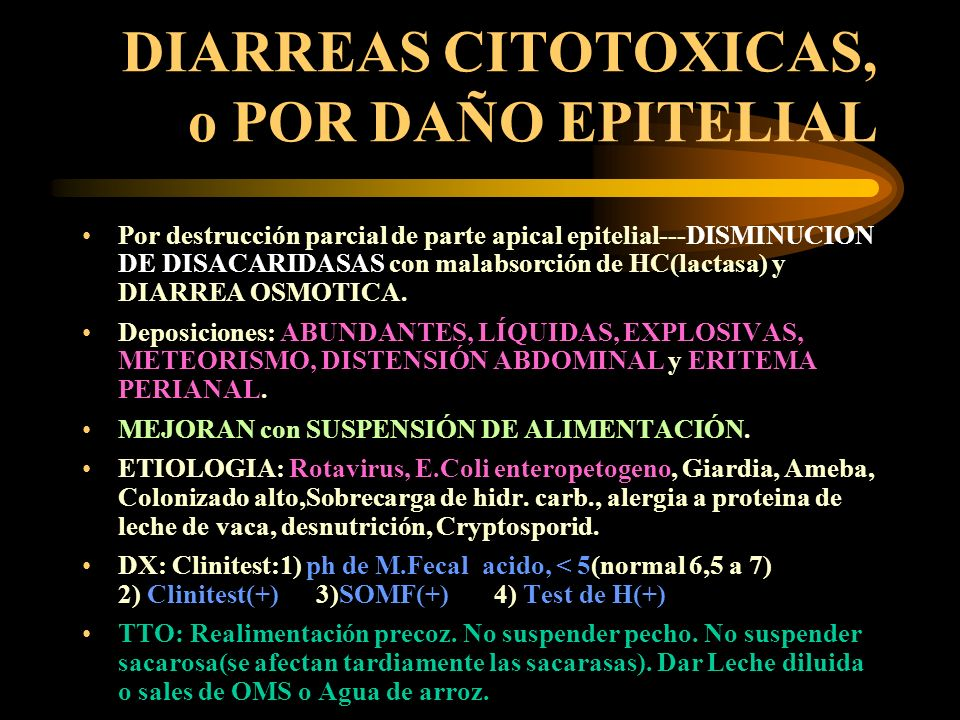 DIARREAS CITOTOXICAS, o POR DAÑO EPITELIAL