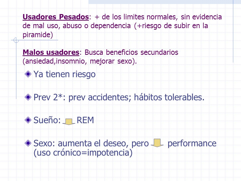 Prev 2*: prev accidentes; hábitos tolerables. Sueño: REM