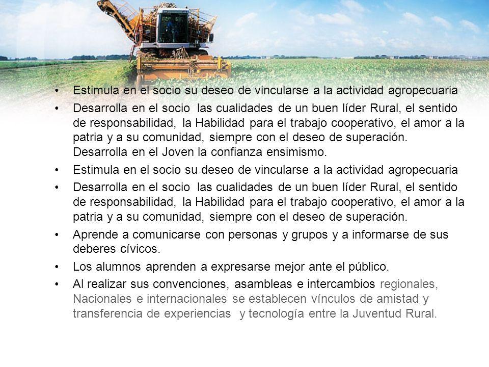 Estimula en el socio su deseo de vincularse a la actividad agropecuaria