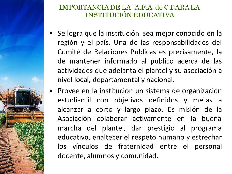 IMPORTANCIA DE LA A.F.A. de C PARA LA INSTITUCIÓN EDUCATIVA