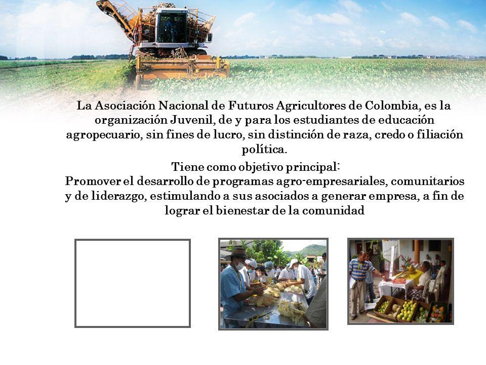 La Asociación Nacional de Futuros Agricultores de Colombia, es la organización Juvenil, de y para los estudiantes de educación agropecuario, sin fines de lucro, sin distinción de raza, credo o filiación política.