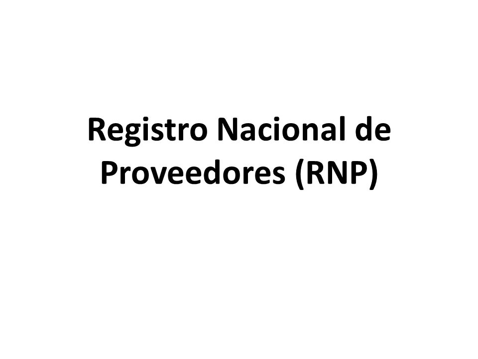Registro Nacional de Proveedores (RNP)