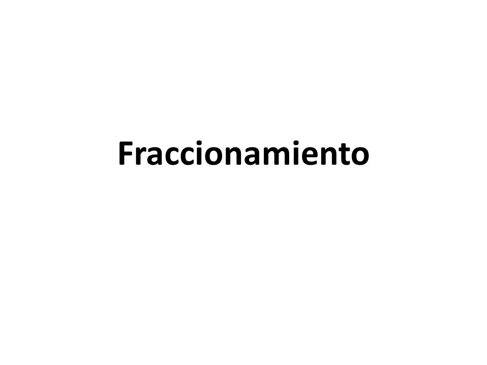 Fraccionamiento