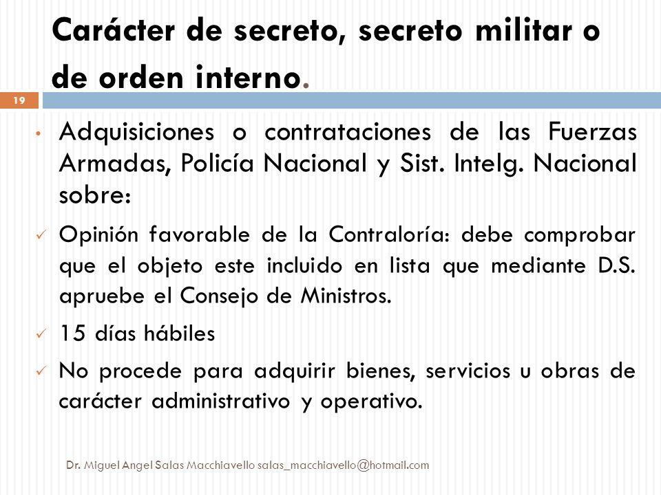 Carácter de secreto, secreto militar o de orden interno.