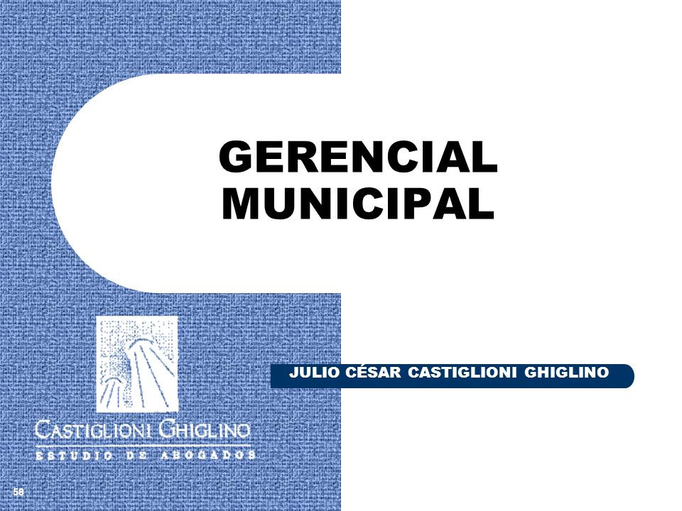 GERENCIAL MUNICIPAL JULIO CÉSAR CASTIGLIONI GHIGLINO