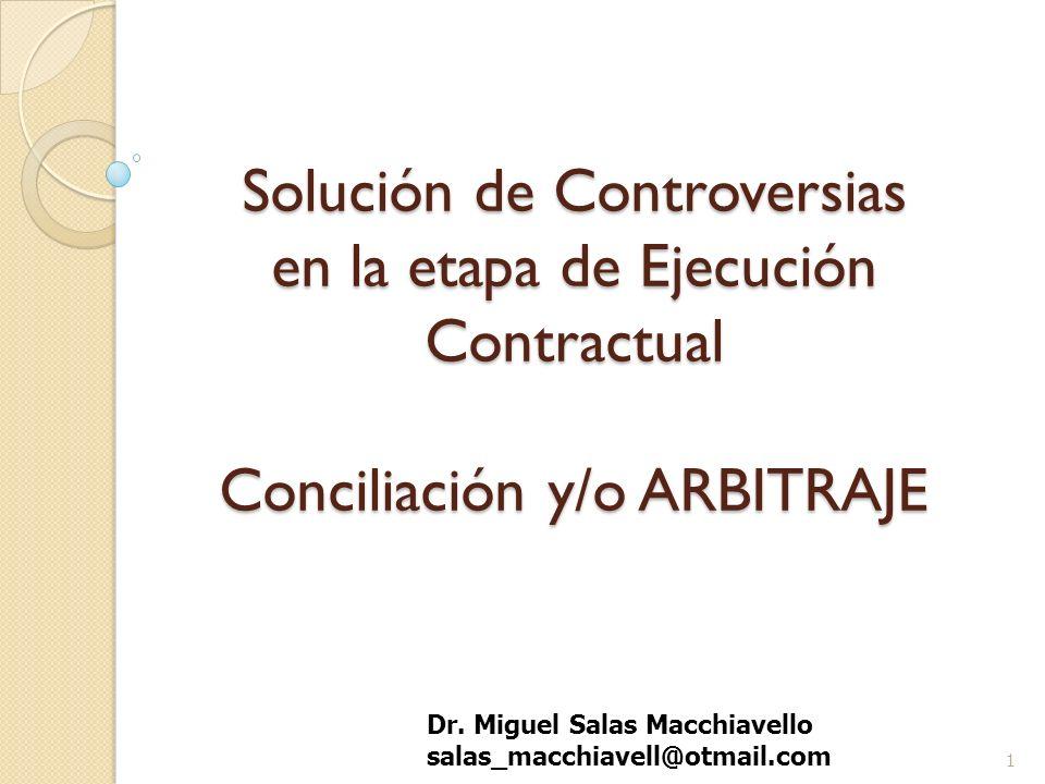 Solución de Controversias en la etapa de Ejecución Contractual Conciliación y/o ARBITRAJE