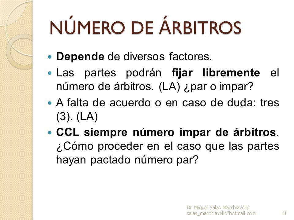 NÚMERO DE ÁRBITROS Depende de diversos factores.