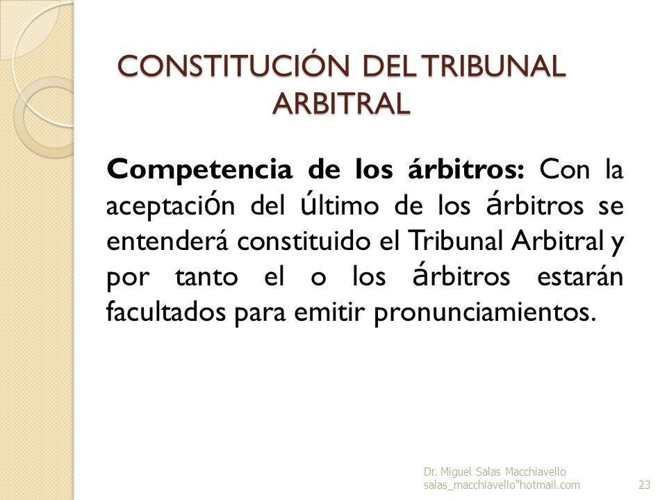CONSTITUCIÓN DEL TRIBUNAL ARBITRAL