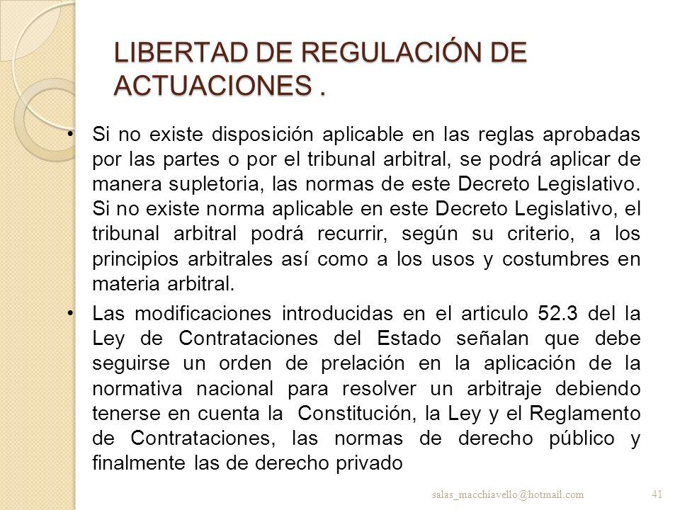 LIBERTAD DE REGULACIÓN DE ACTUACIONES .