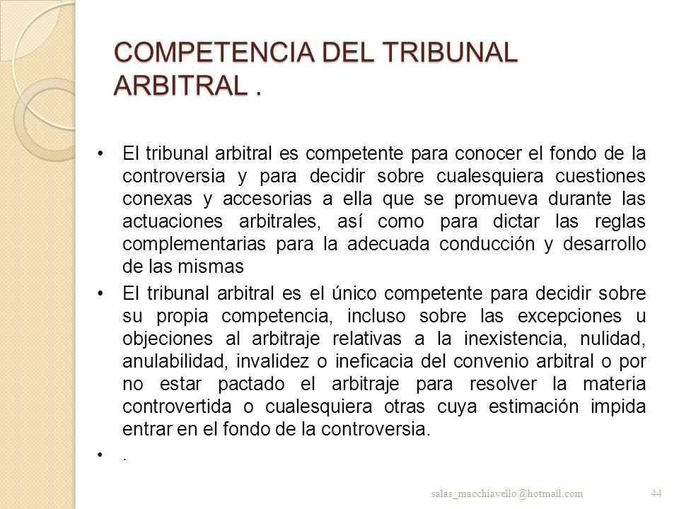 COMPETENCIA DEL TRIBUNAL ARBITRAL .