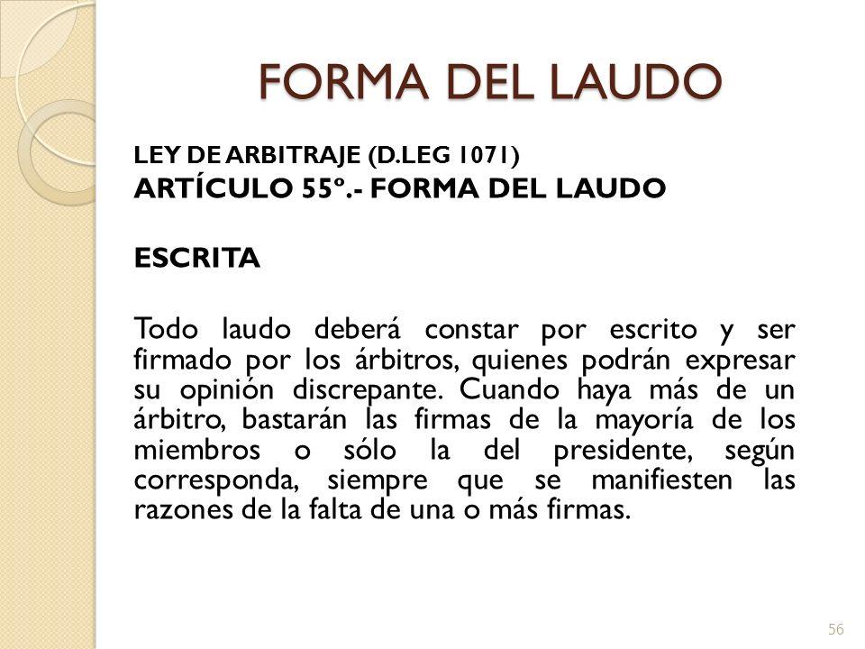 FORMA DEL LAUDO ARTÍCULO 55º.- FORMA DEL LAUDO ESCRITA
