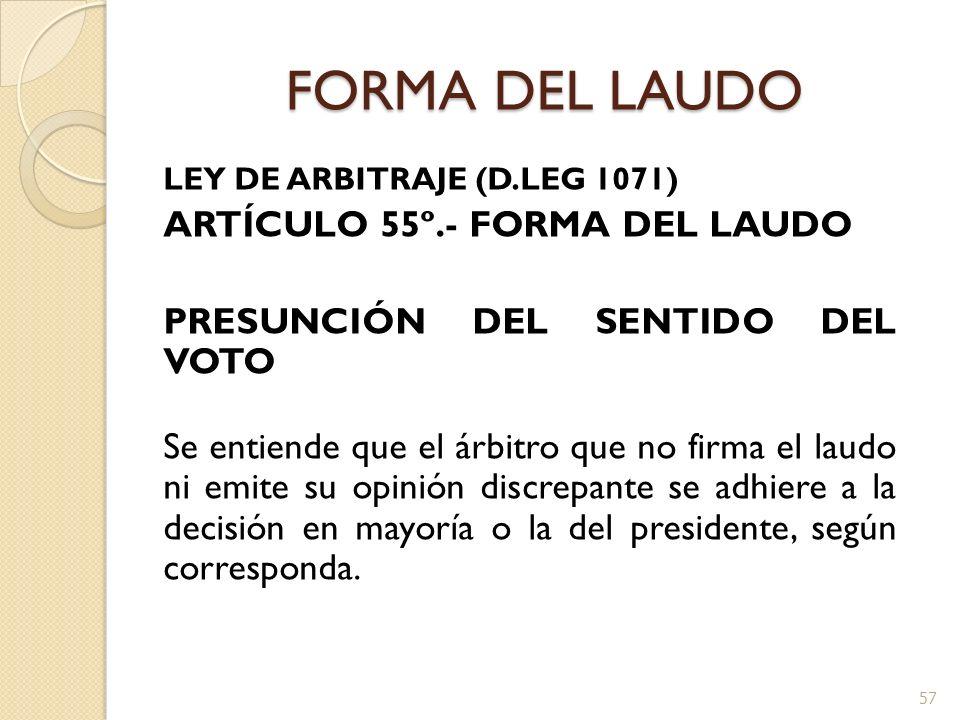 FORMA DEL LAUDO ARTÍCULO 55º.- FORMA DEL LAUDO