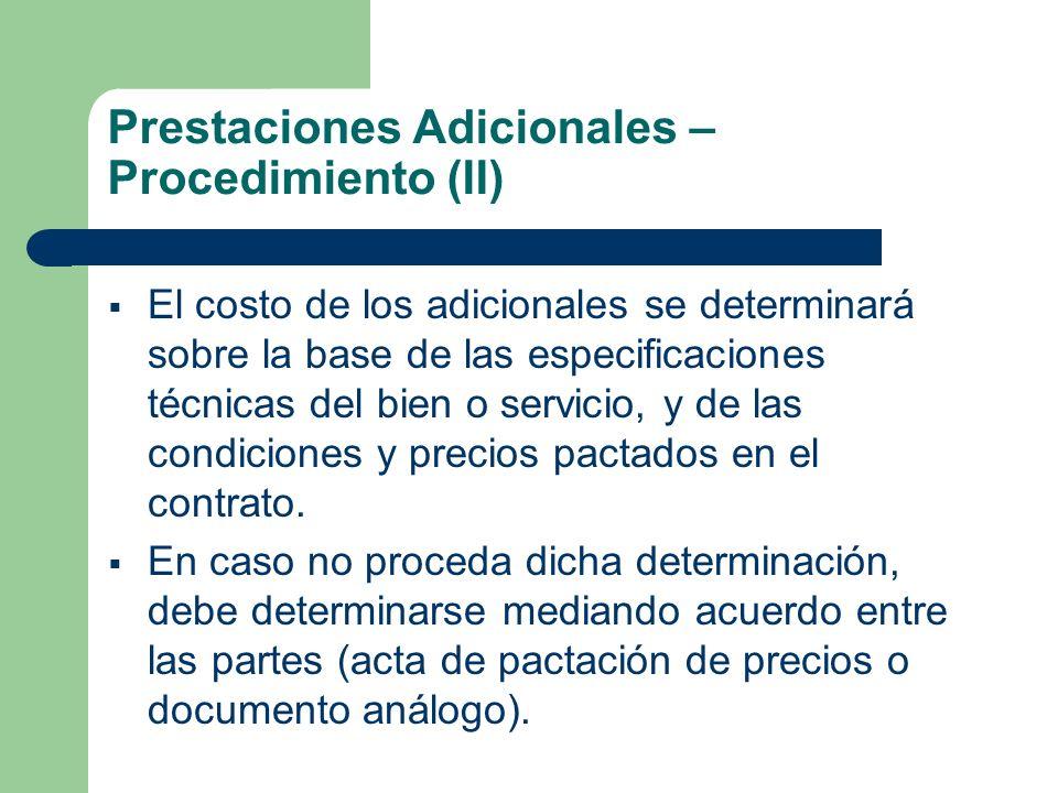 Prestaciones Adicionales – Procedimiento (II)