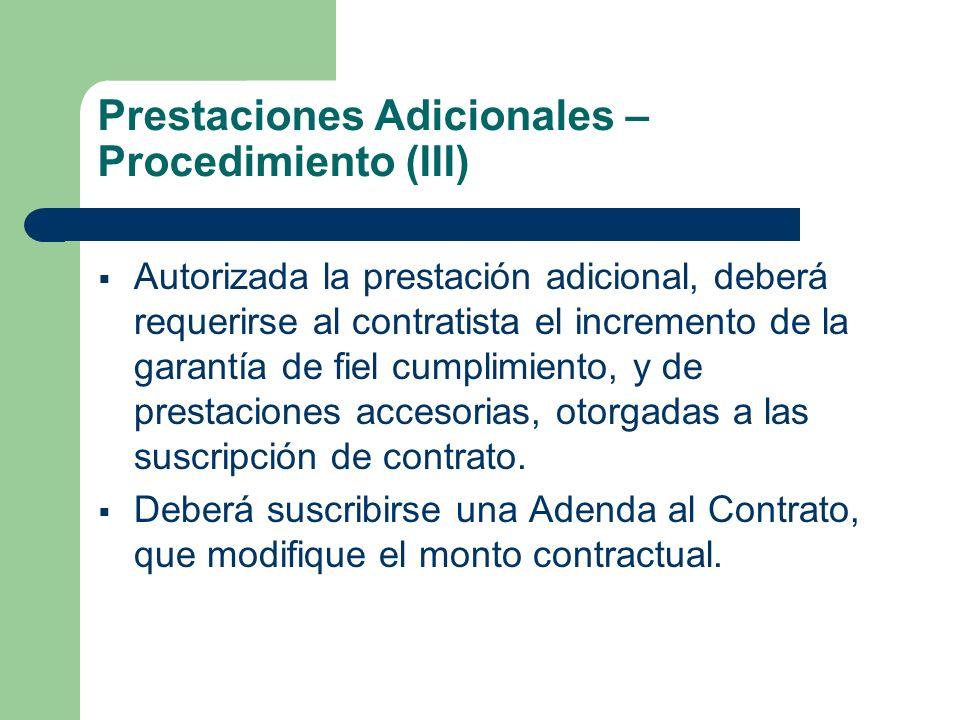Prestaciones Adicionales – Procedimiento (III)