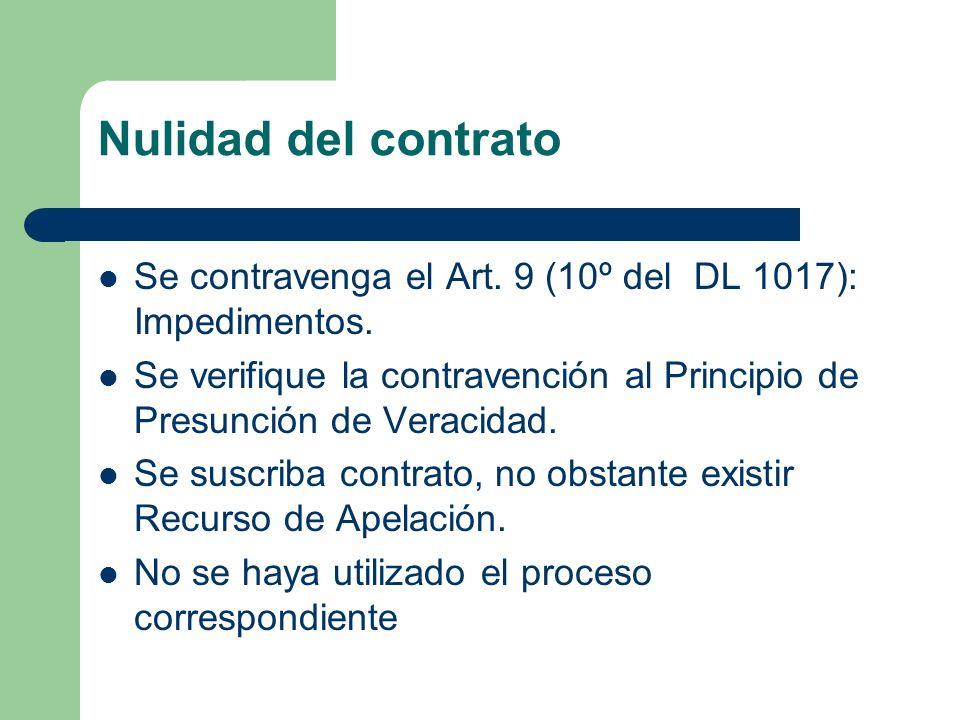 Nulidad del contrato Se contravenga el Art. 9 (10º del DL 1017): Impedimentos.