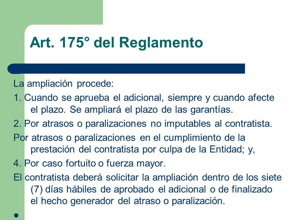 Art. 175° del Reglamento La ampliación procede: