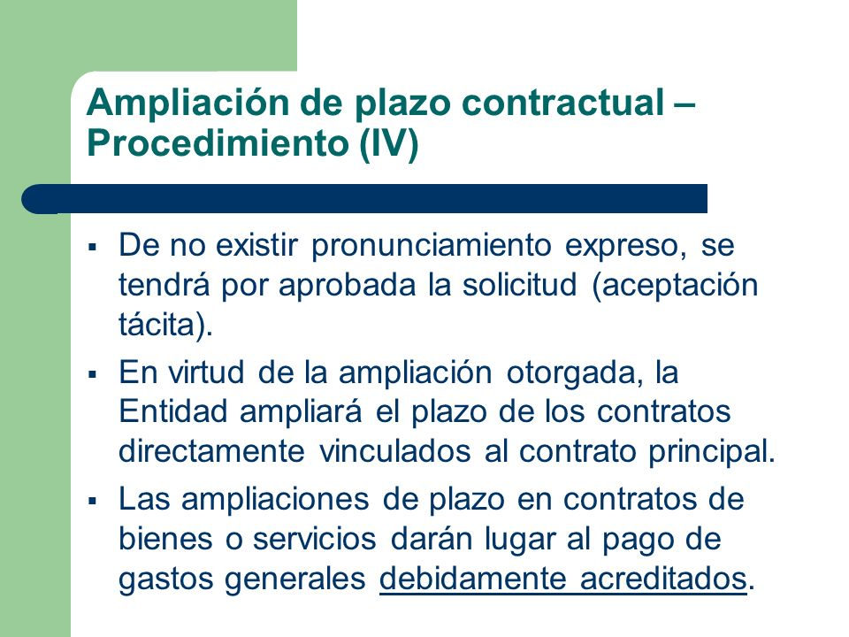 Ampliación de plazo contractual – Procedimiento (IV)